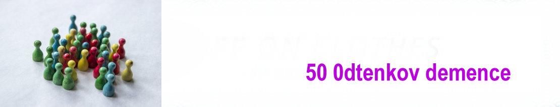 50 0dtenkov demence